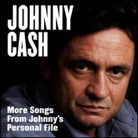 More Songs From Johnny's Personal File