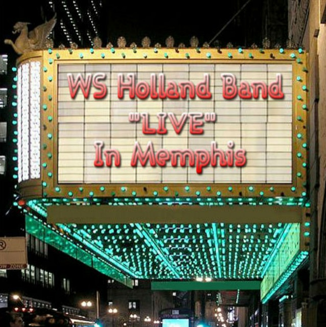 LIVE In Memphis - W.S. Holland Band